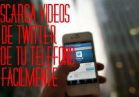 Aplicaciones para Descargar Videos de Twitter